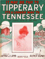 It may be far to Tipperary it's a longer way to Tennessee, 1914